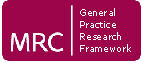 Medical Research Council - General Practice Research Framework.